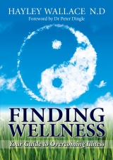 FINDING WELLNESS: Your Guide to Overcoming Illness
