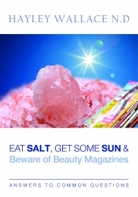 Eat Salt, Get Some Sun and Beware of Beauty Magazines - E-book - Click to enlarge picture.
